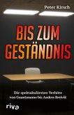 Bis zum Geständnis (eBook, PDF)