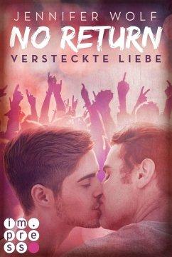 Versteckte Liebe / No Return Bd.2 (eBook, ePUB) - Wolf, Jennifer