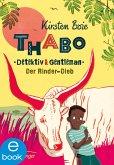 Der Rinder-Dieb / Thabo - Detektiv & Gentleman Bd.3 (eBook, ePUB)