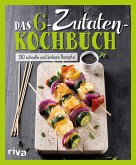 Das 6-Zutaten-Kochbuch (eBook, ePUB)