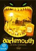 Die dunkle Bedrohung / Darkmouth Bd.4 (eBook, ePUB)