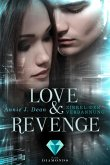 Love & Revenge 1: Zirkel der Verbannung (eBook, ePUB)