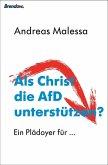 Als Christ die AfD unterstützen? (eBook, ePUB)