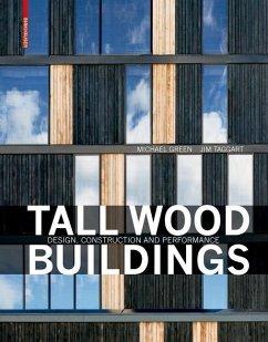 Tall Wood Buildings (eBook, PDF) - Green, Michael; Taggart, Jim