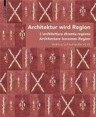 Architektur wird Region / Dall'architettura alla regione / Architecture becomes Region (eBook, PDF)