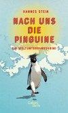 Nach uns die Pinguine (eBook, ePUB)