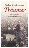 Träumer - Als die Dichter die Macht übernahmen (eBook, ePUB)
