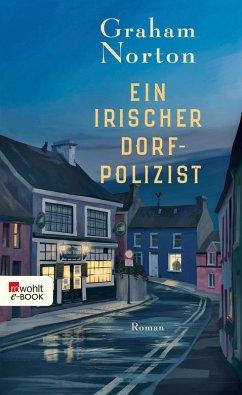 Ein irischer Dorfpolizist (eBook, ePUB) - Norton, Graham