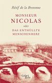 Monsieur Nicolas oder Das enthüllte Menschenherz (eBook, ePUB)