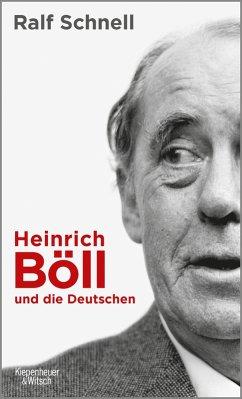 Heinrich Böll und die Deutschen (eBook, ePUB) - Schnell, Ralf