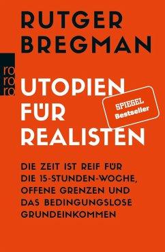 Utopien für Realisten (eBook, ePUB) - Bregman, Rutger