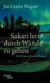 Sakari lernt, durch Wände zu gehen / Kimmo Joentaa Bd.6 (eBook, ePUB)