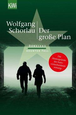 Der große Plan / Georg Dengler Bd.9 (eBook, ePUB) - Schorlau, Wolfgang