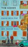 Erich Wyss übt den freien Fall / Menschliche Regungen Bd.2 (eBook, ePUB)