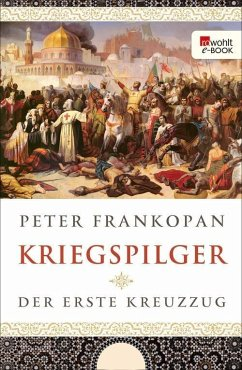 Kriegspilger (eBook, ePUB) - Frankopan, Peter