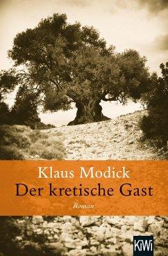 Der kretische Gast (eBook, ePUB) - Modick, Klaus