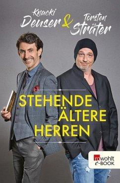 Stehende ältere Herren (eBook, ePUB) - Deuser, Knacki; Sträter, Torsten