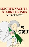 Seichte Nächte, Starke Drinks (eBook, ePUB)