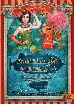 Die furchtlose Nelli, die tollkühne Trude und der geheimnisvolle Nachtflieger (eBook, ePUB) - Reinhardt, Verena
