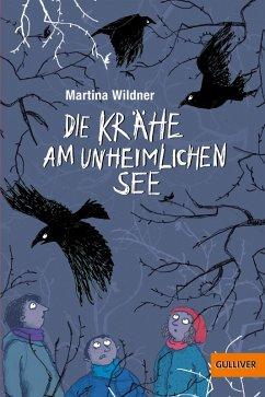 Die unheimliche Krähe am See (eBook, ePUB) - Wildner, Martina