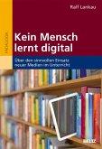 Kein Mensch lernt digital (eBook, PDF)