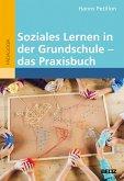 Soziales Lernen in der Grundschule - das Praxisbuch (eBook, PDF)