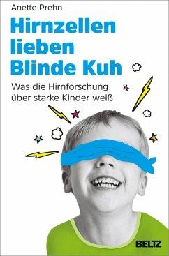 Hirnzellen lieben Blinde Kuh (eBook, ePUB) - Prehn, Anette