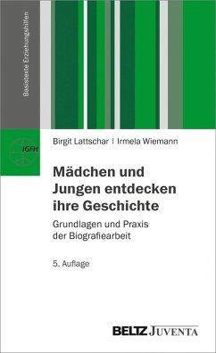 Mädchen und Jungen entdecken ihre Geschichte (eBook, PDF) - Wiemann, Irmela; Lattschar, Birgit