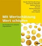 Mit Wertschätzung Wert schöpfen (eBook, PDF)