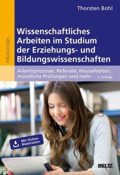 Wissenschaftliches Arbeiten im Studium der Erziehungs- und Bildungswissenschaften (eBook, PDF) - Bohl, Thorsten
