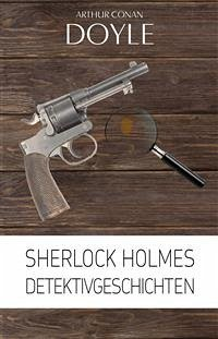 9788826082622 - Doyle, Sir Arthur Conan: Sherlock Holmes: Detektivgeschichten (eBook, ePUB) - Libro