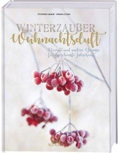 Winterzauber & Weihnachtsduft - Leesker, Christiane