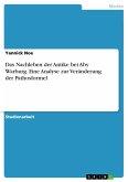 Das Nachleben der Antike bei Aby Warburg. Eine Analyse zur Veränderung der Pathosformel