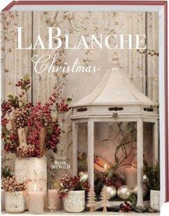 LaBlanche Christmas - Siegmann, Jaqueline Blanche Louise