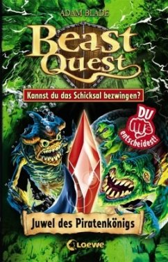Beast Quest - Juwel des Piratenkönigs - Blade, Adam