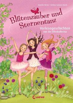 Blütenzauber und Sternentanz - Benn, Amelie