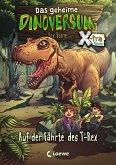 Auf der Fährte des T-Rex / Das geheime Dinoversum X-tra Bd.1