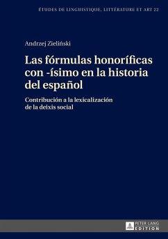 Las fórmulas honoríficas con -ísimo en la historia del español - Zielinski, Andrzej