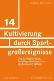 Kultivierung durch Sportgroßereignisse (eBook, PDF)