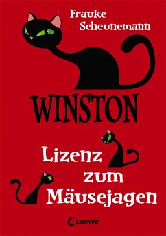 Lizenz zum Mäusejagen / Winston Bd.6 - Scheunemann, Frauke