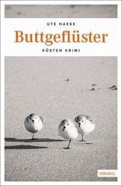 Buttgeflüster - Haese, Ute