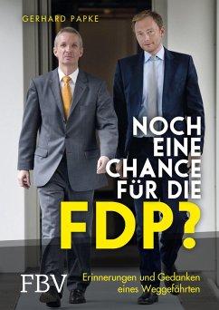 Noch eine Chance für die FDP? (eBook, ePUB) - Papke, Gerhard