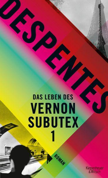 Das Leben des Vernon Subutex 1 Book Cover