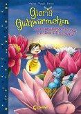 Gutenachtgeschichten aus dem Glitzerwald / Gloria Glühwürmchen Bd.2