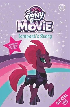 My Little Pony The Movie: Tempest´s Story