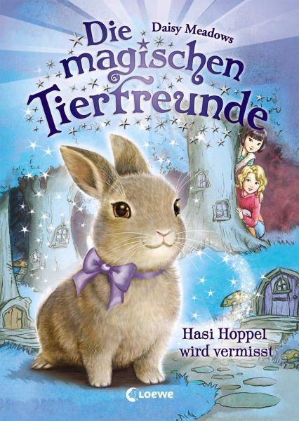 Hasi Hoppel wird vermisst / Die magischen Tierfreunde Bd.1 - Meadows, Daisy
