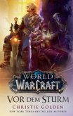 World of Warcraft: Ein neuer Roman