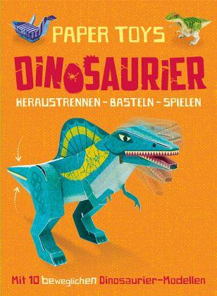 Paper Toys Dinosaurier Heraustrennen Basteln Spielen Von John
