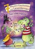 Ganz schön magisch! / 7-Minuten-Geschichten zum Lesenlernen Bd.6