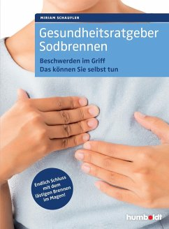 Gesundheitsratgeber Sodbrennen - Schaufler, Miriam